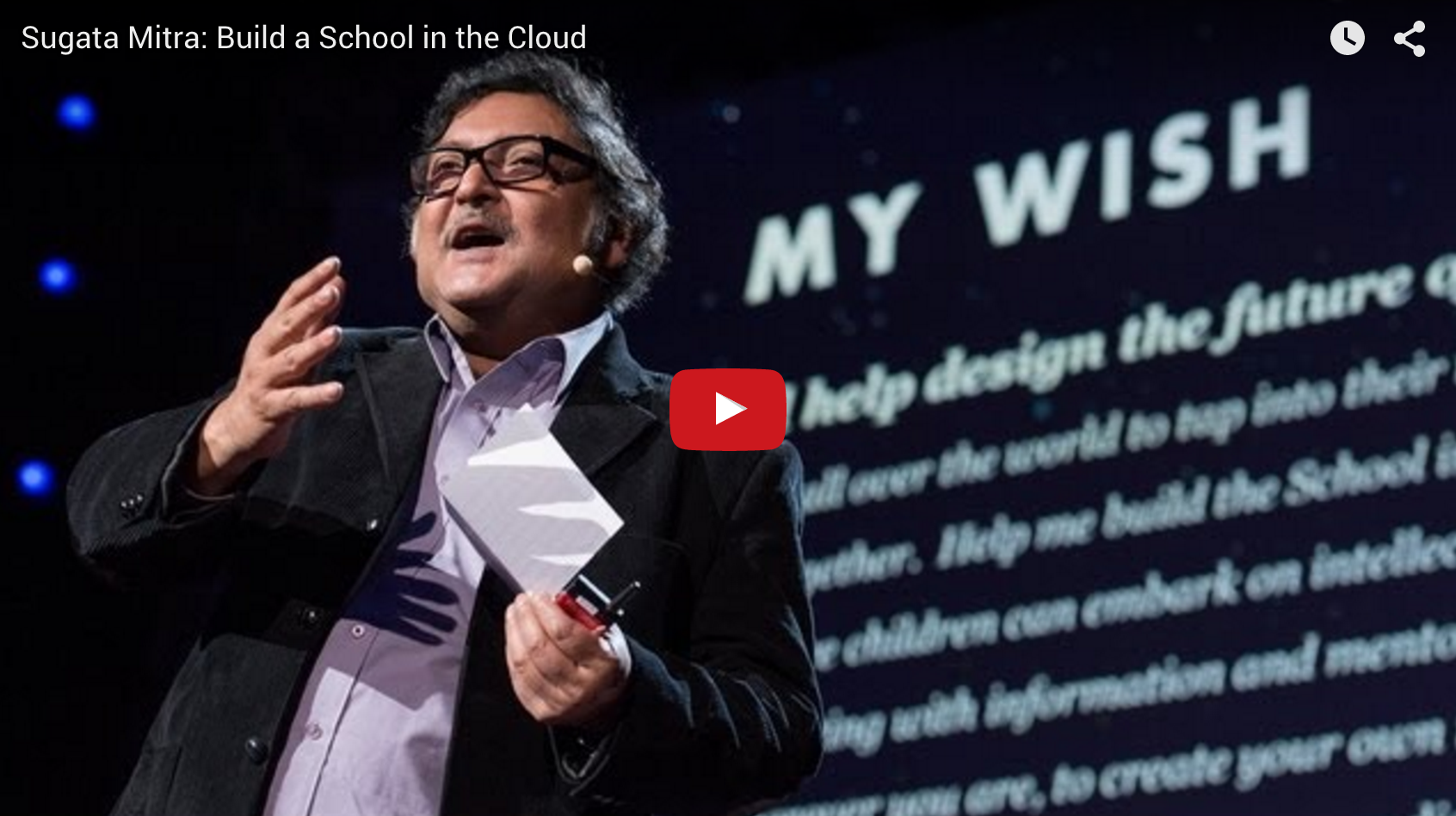 TED: Sugata Mitra: Build a School in the Cloud